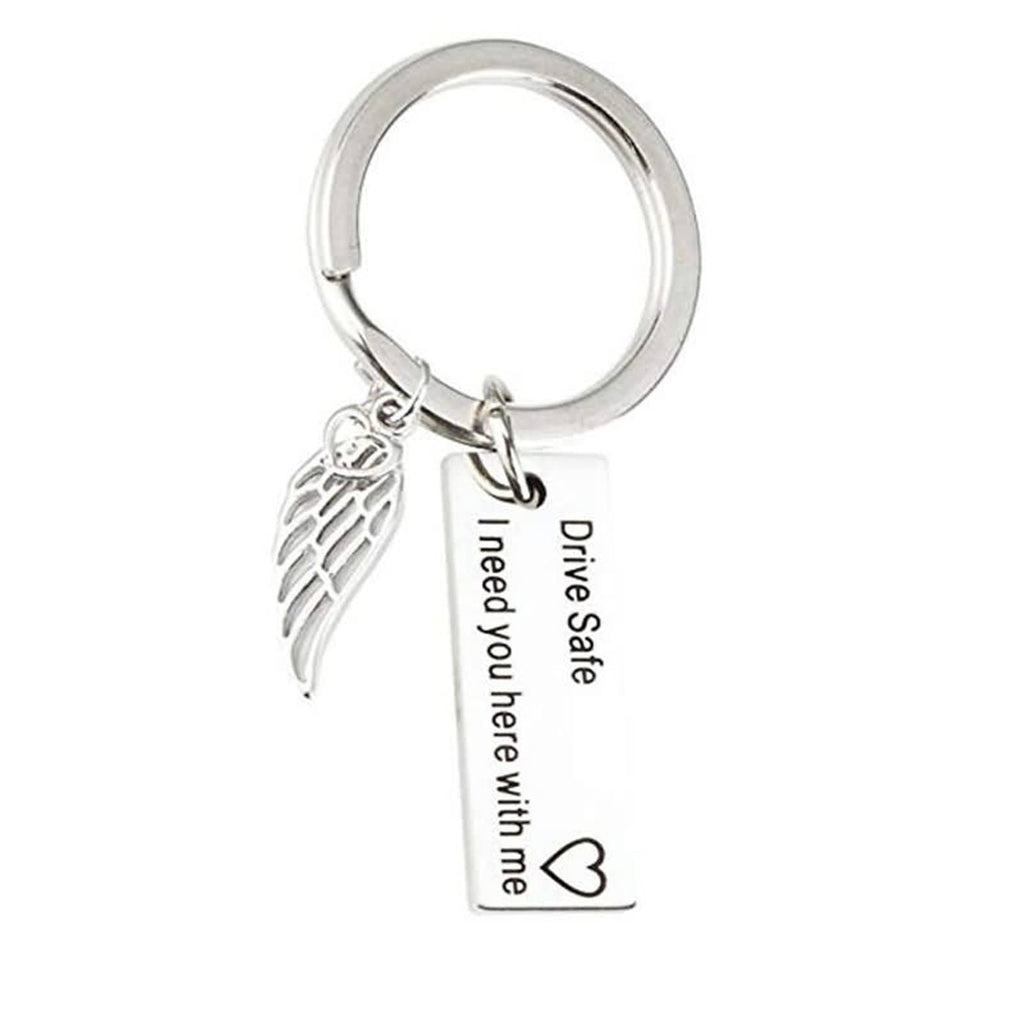 Key Rings Gold Stainless Steel Accessory for Men Drive Safe I Need You Here With Me With Wing Pendant Silver