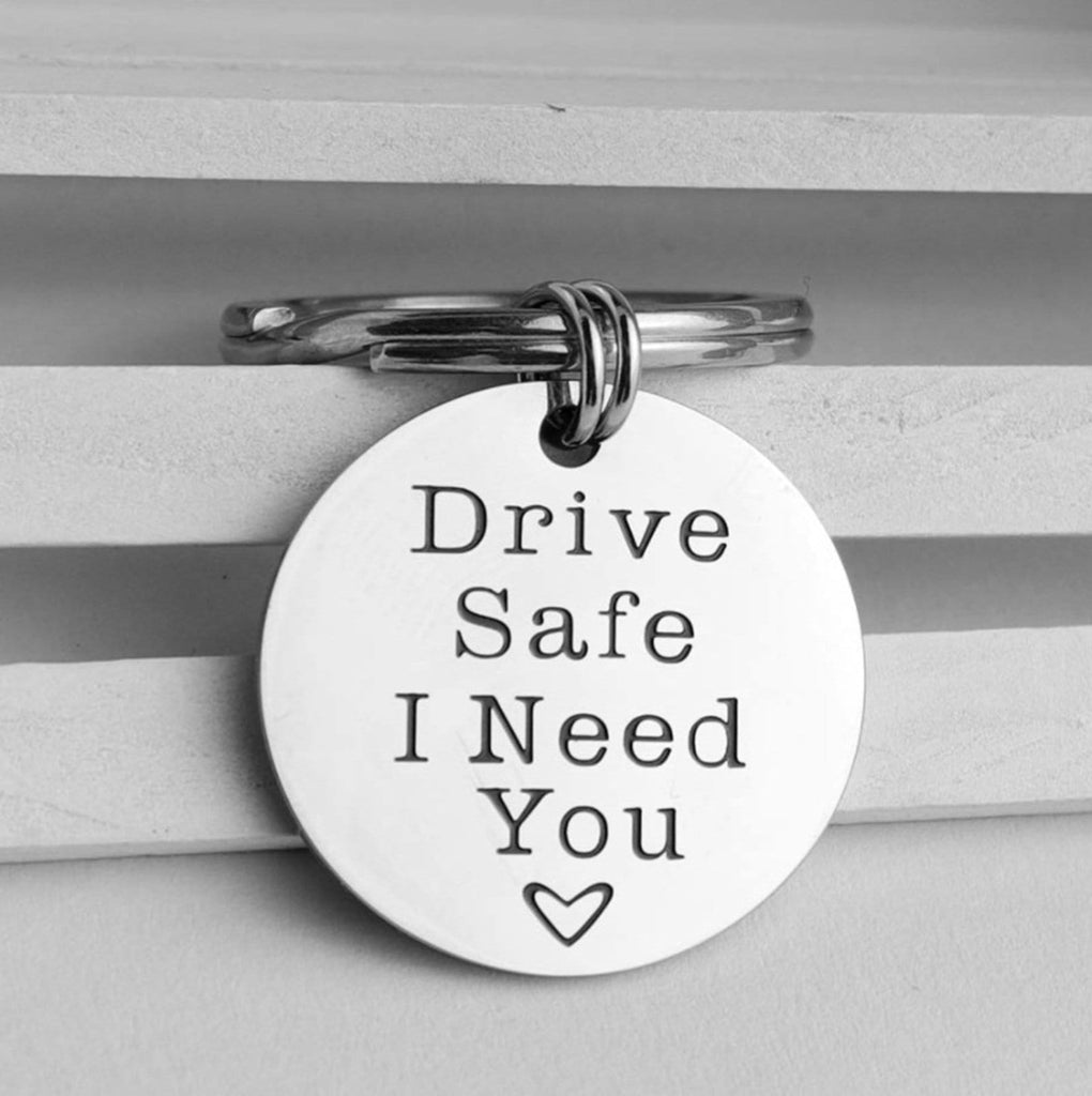 Key Rings for Crafts Stainless Steel Jewelry Drive Safe I Need You Silver