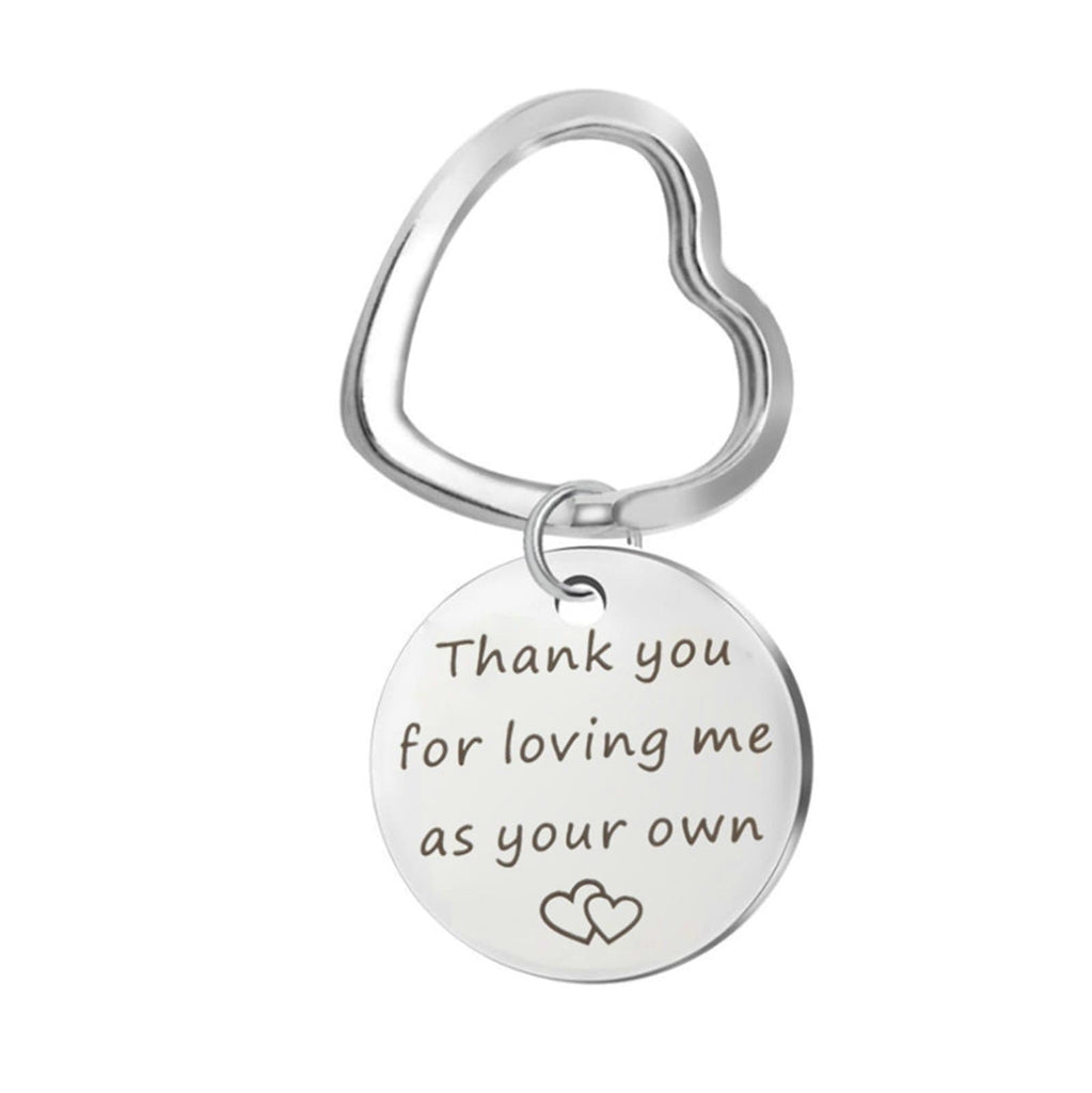 Keychains Women Stainless Steel Accessory for Men Round Tag Thank You for Loving Me As Your Own Silver