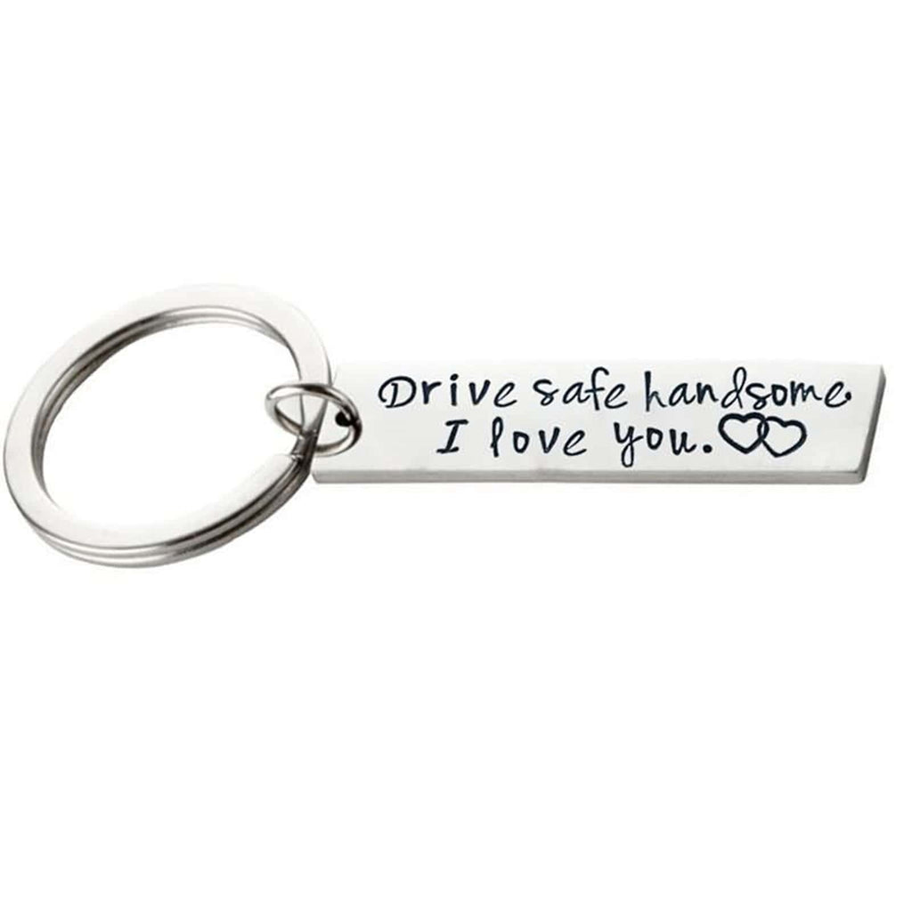 Keyrings Wedding Gifts Stainless Steel Accessory for Men Drive Safe Handsome Beautiful I Love You Silver