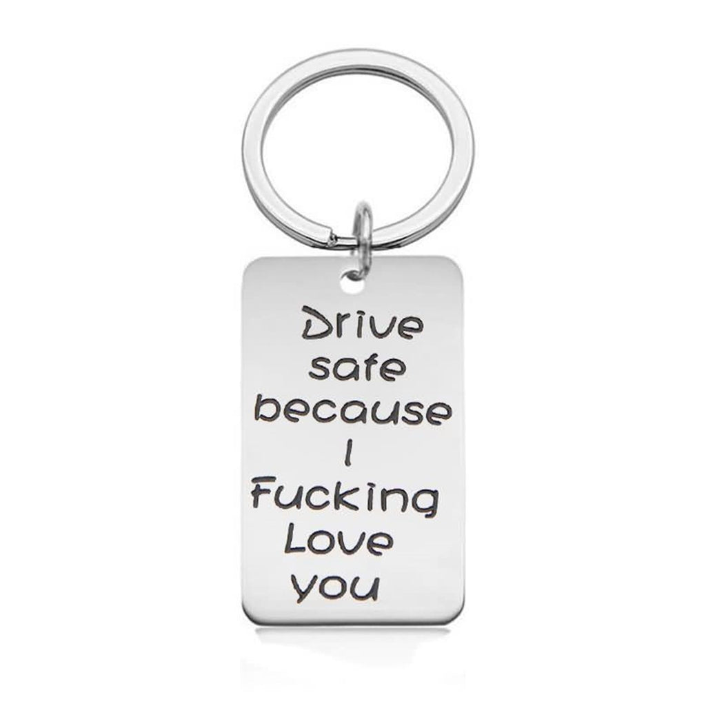 Keychains for Backpacks Stainless Steel Accessory for Men Drive Safe Because I Fucking Love You Dog Tag Silver