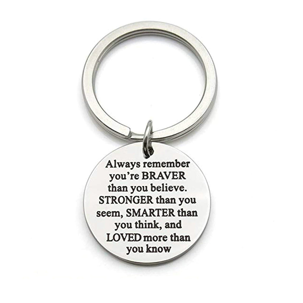 Keychain Accessories Stainless Steel Jewelry Always Remember You Are Braver Silver