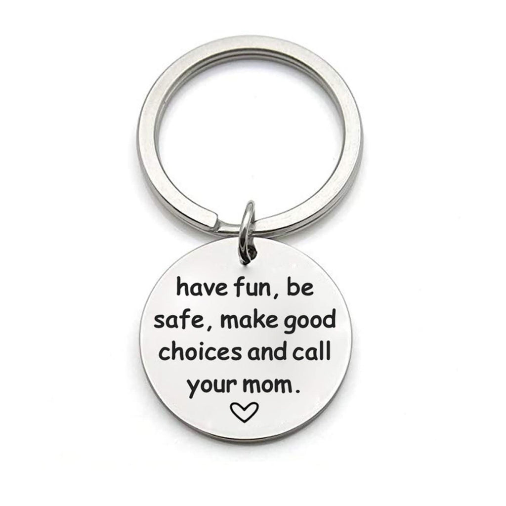 Keychains for Couples Stainless Steel Accessory for Men Have Fun,Be Safe...And Call Your Mom Dog Tag Silver