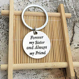 Keychains for Girlfriend Stainless Steel Jewelry Forever My Sister And Always My Friend Silver