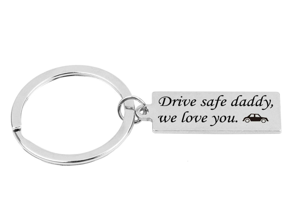 Keyrings for Girls Stainless Steel Accessory for Men Rectangle Tag Drive Safe Daddy,We Love You Silver