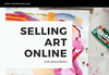 Selling Art Online + Pre-order your seat to Shopify & Squarespace Training