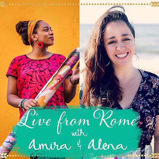 Live from Rome with Amira & Alena REPLAY