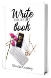 Write the Right Book: Marketing Strategies for Writers (Author Signed Paperback)