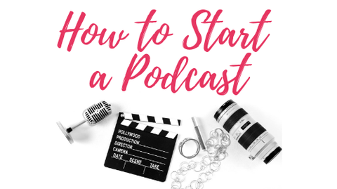 How to Start a Podcast (Video Course)
