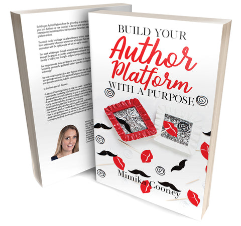 Build your Author Platform with a Purpose Book (Author Signed Paperback) PRE-ORDER