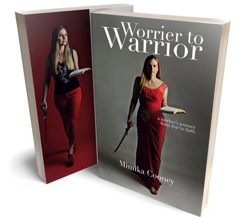 Worrier to Warrior: A Mother's Journey from Fear to Faith (EBOOK)
