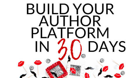 Build Your Author Platform in 30 Days (Video Course)