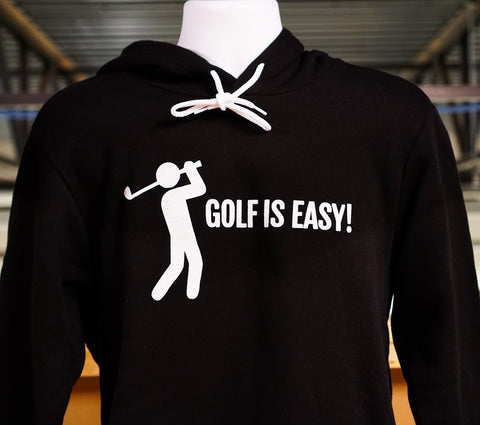 Golf is Easy/Hard Hoodie