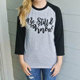 Be Still & Know Baseball Tee