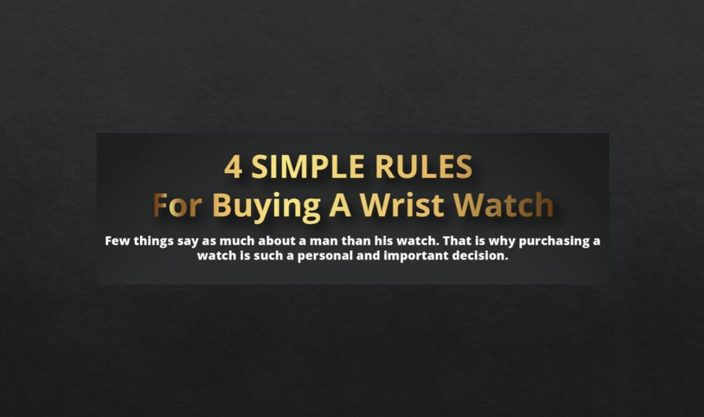 4 rules for buying a men´s wristwatch
