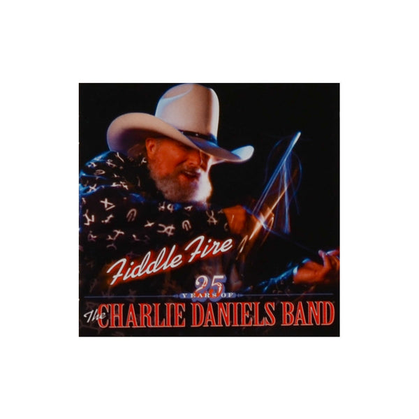 Fiddle Fire: 25 Years of The Charlie Daniels Band CD