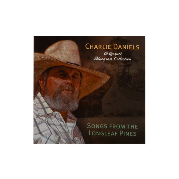 Charlie Daniels Songs From the Longleaf Pines CD