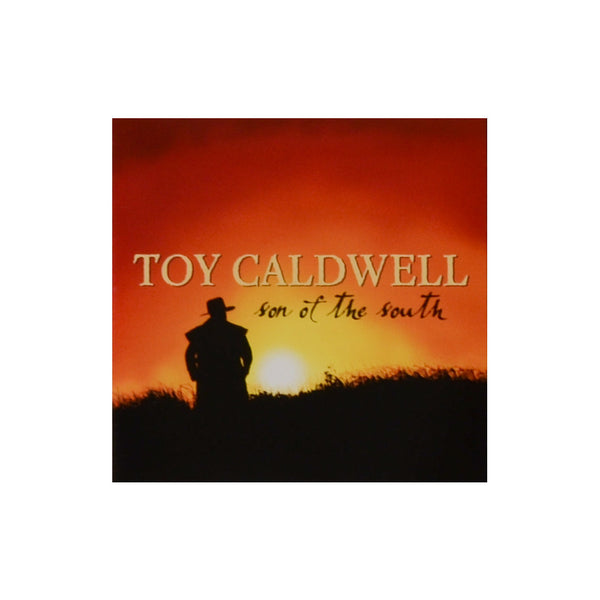 Son Of The South Toy Caldwell CD
