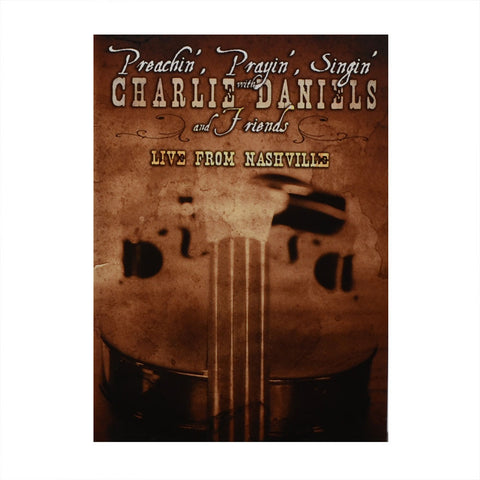 Preachin', Prayin', Singin' with Charlie Daniels and Friends: Live From Nashville DVD