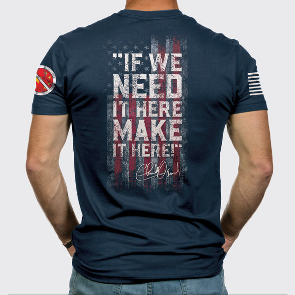 "9 Line ""If We Need It Here, Make it Here"" Short Sleeve Navy Blue Tee - PRE_SALE"