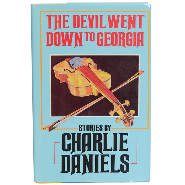 Autographed CDB Devil Went Down to Georgia Hardback Book First Edition (1985)