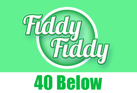 Fiddy/Fiddy - 40 Below