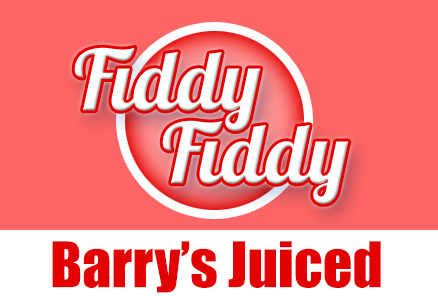 Fiddy/Fiddy - Barry's Juiced
