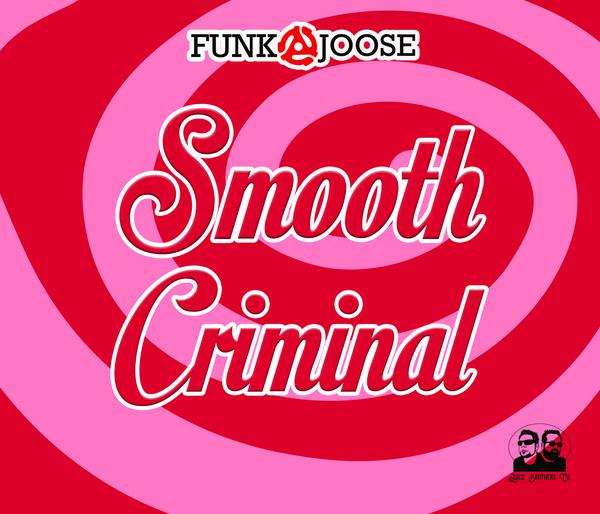 Funk-e-Joose - Smooth Criminal