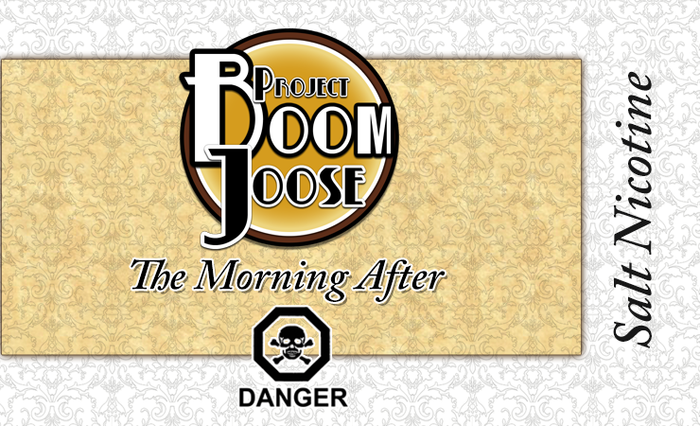 Project BoomJoose - The Morning After (Salts)