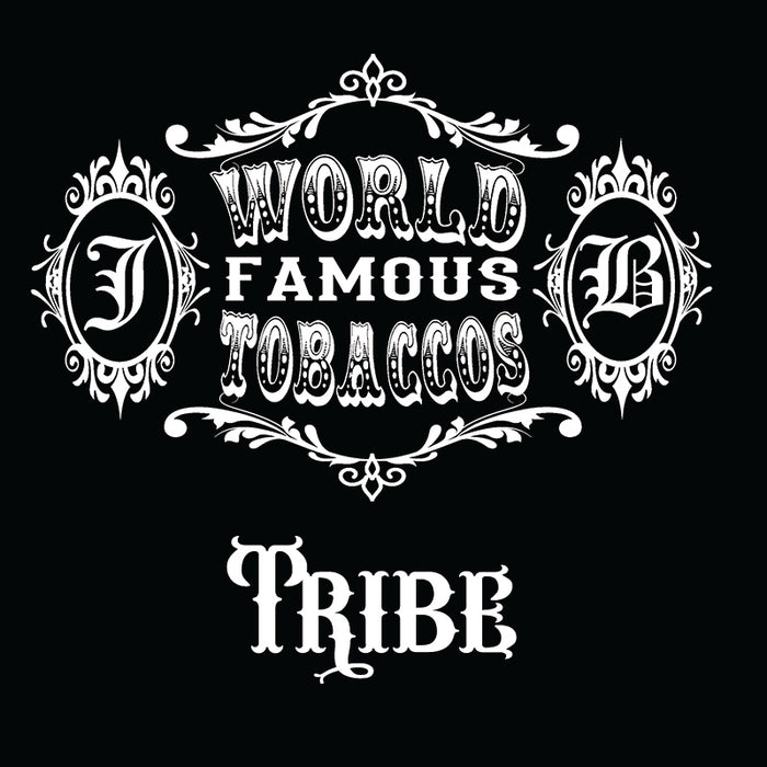 World Famous Tobaccos - Tribe
