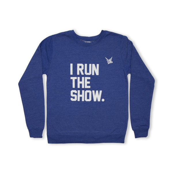 TMR I Run The Show. Sweatshirt. Heather Royal