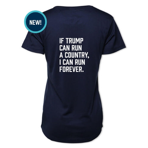 If Trump Can / I Can Run Forever - Running Tee