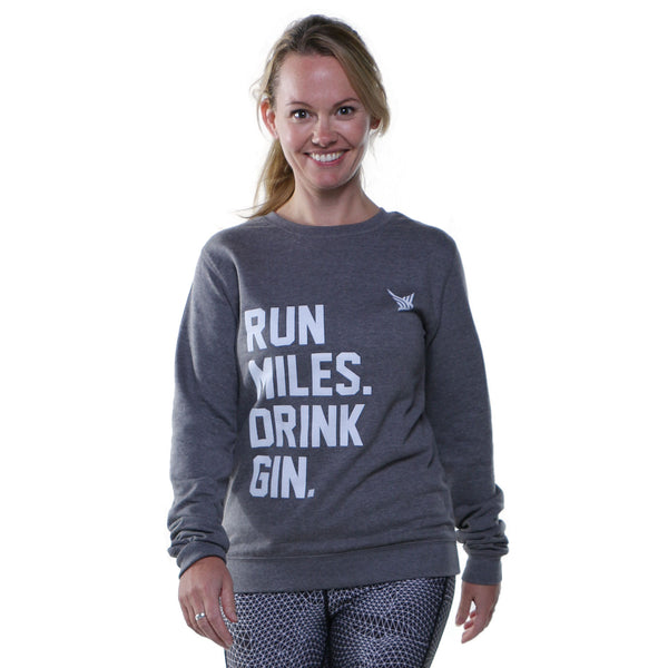TMR Run Miles. Drink Gin. Sweatshirt. Heather Grey