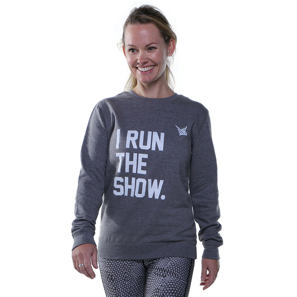 TMR I Run The Show. Sweatshirt