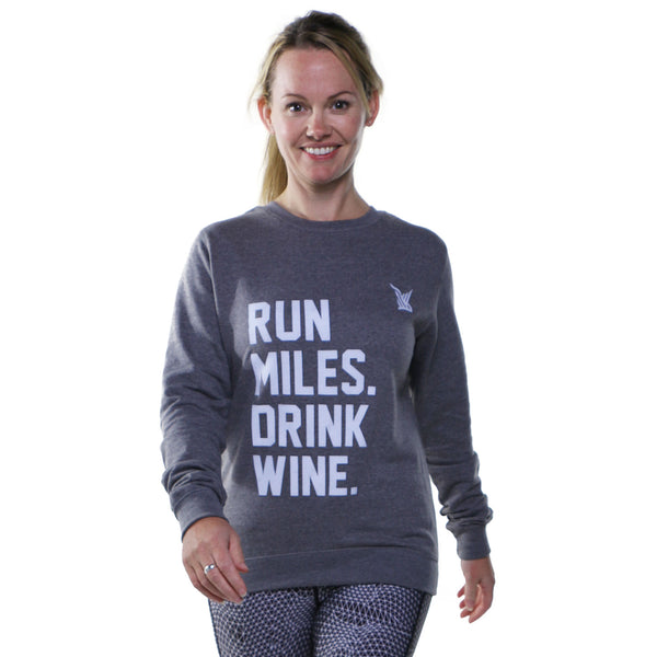 TMR Run Miles. Drink Wine. Sweatshirt. Heather Grey