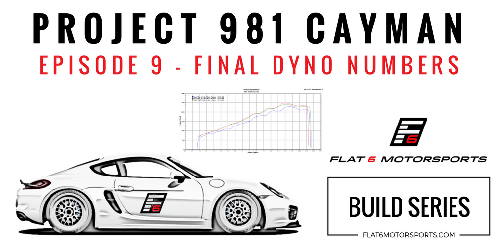 Project 981 Cayman - Pro Tuning / Final Power Numbers (Episode 9)