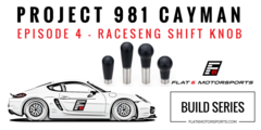 Project 981 Cayman - Raceseng Shift Knob (Episode 4)