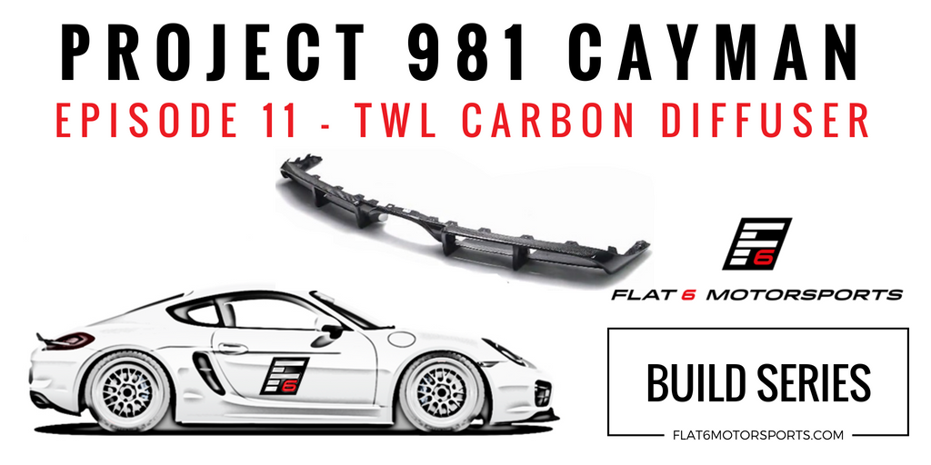 Project 981 Cayman - TWL Carbon Diffuser (Episode 11)