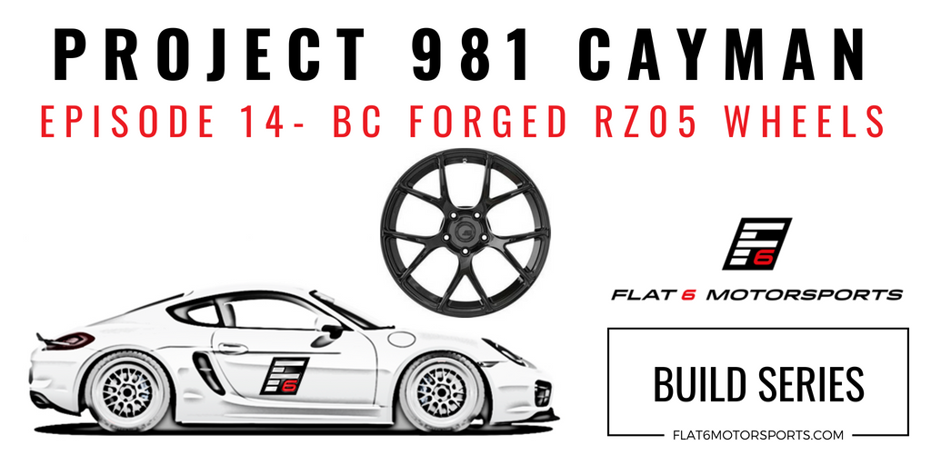 Project 981 Cayman - BC Forged RZ05 Wheels (Episode 14)