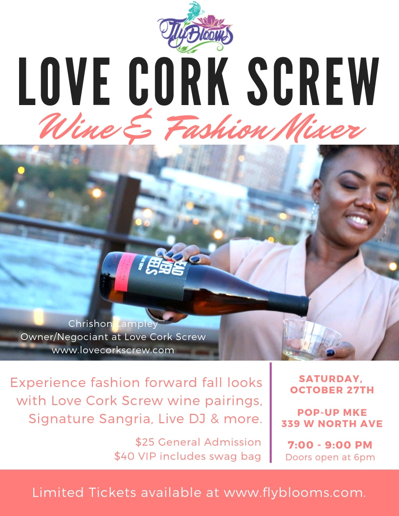 NEW DATE! Love Cork Screw Wine & Fashion Mixer