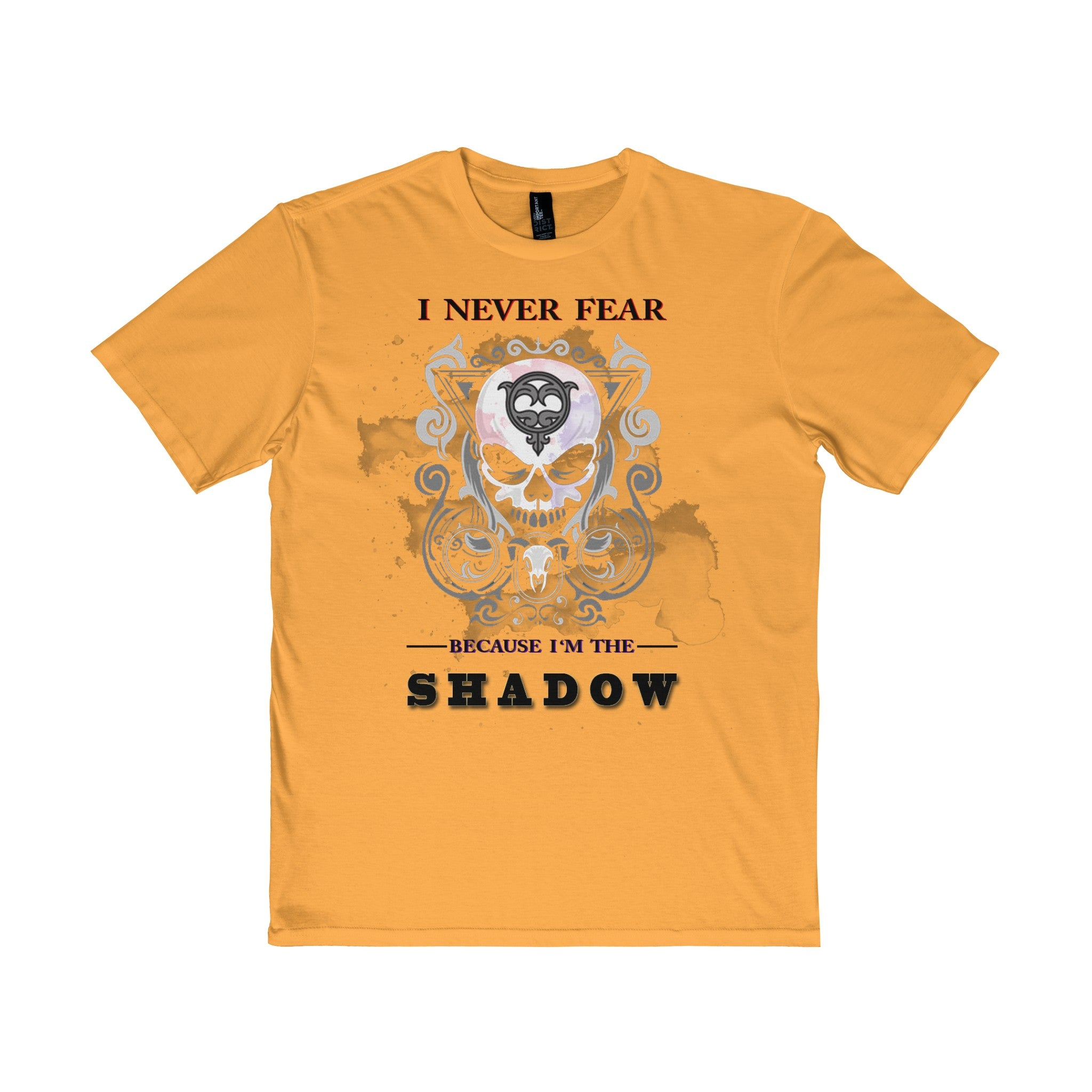 NEVER FEAR THE SHADOW- PERFECT SHIRT GREAT DESIGN- GET ONE NOW  THEY ON SALE