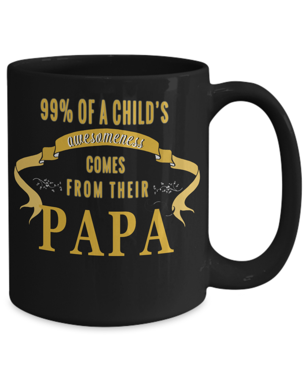 PAPA AWESOME MAN- SPECIAL EDITION MUG- GET IT TODAY ACT NOW