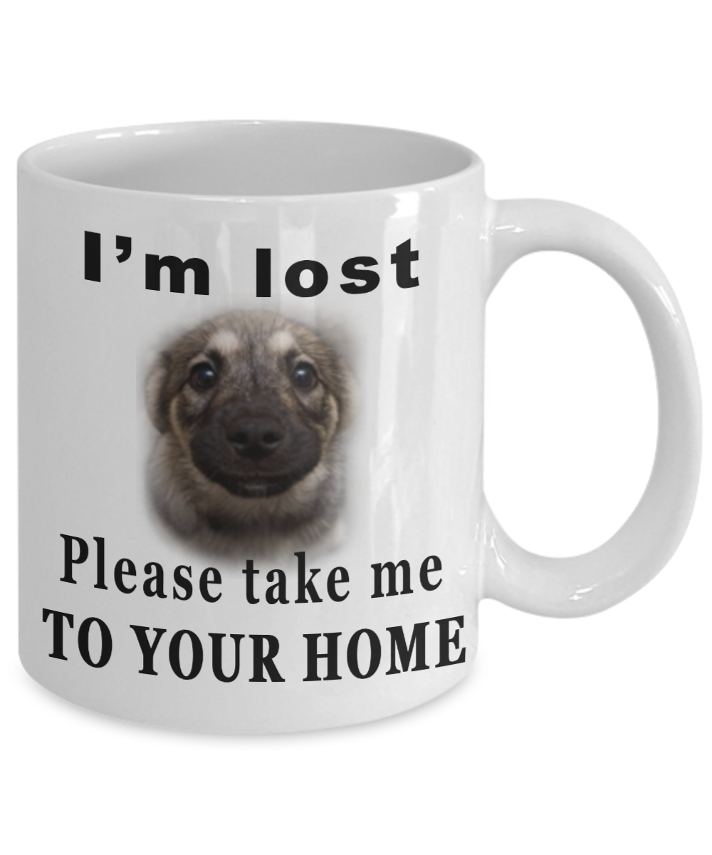 LOST PUPPY MUG - SOME ONE HELP PLEASE- ON SALE NOW GET IT TODAY-LIMITED EDITION