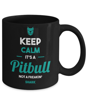 JUST A PITBULL- MUG - ON SALE TODAY GET YOUR NOW