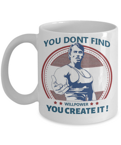 WILLPOWER- MUG- ON SALE TODAY- GET IT NOW