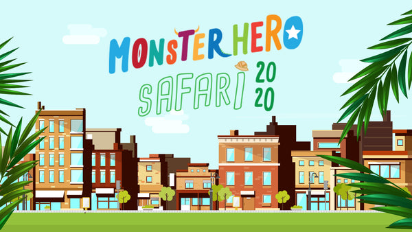 The Sutton MonsterHero Safari!