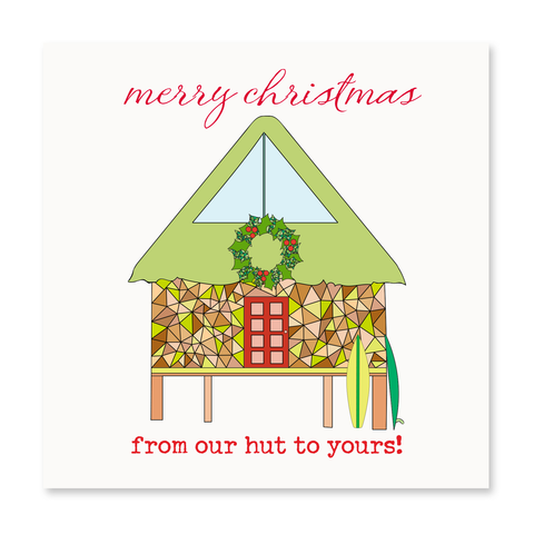 From Our Hut To Yours