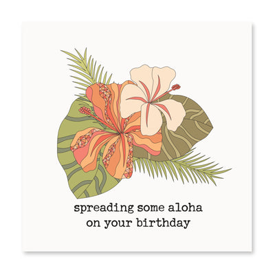Spreading Some Aloha On Your Birthday