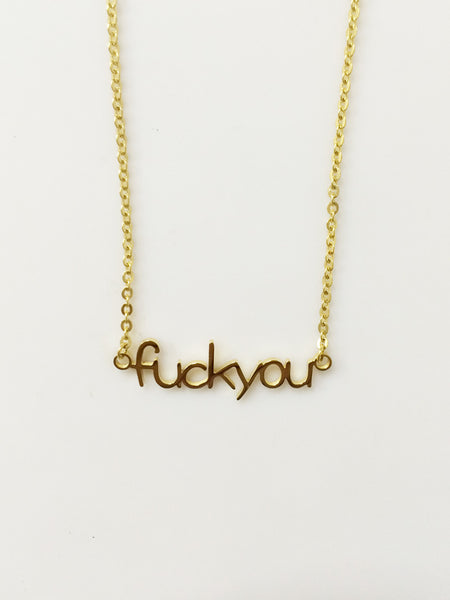 14k Gold 'fuck you' Necklace