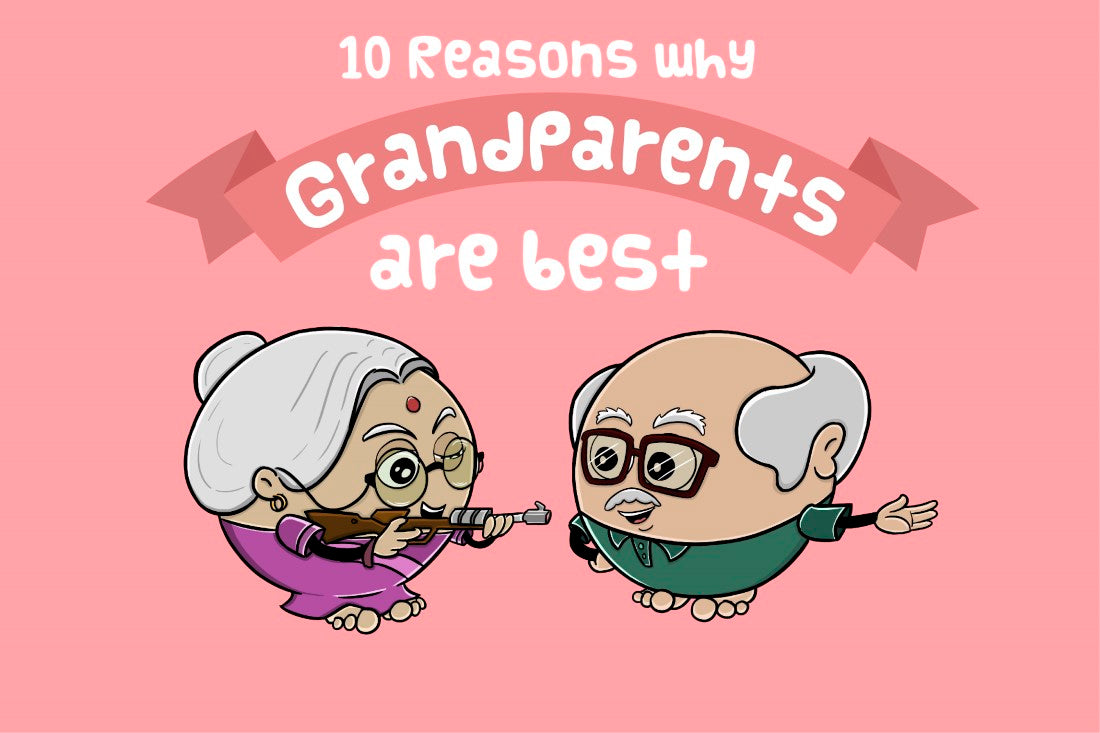 10 Reasons Why Grandparents are the best?